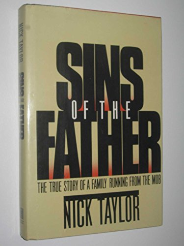9780671660628: Sins of the Father: The True Story of a Family Running from the Mob
