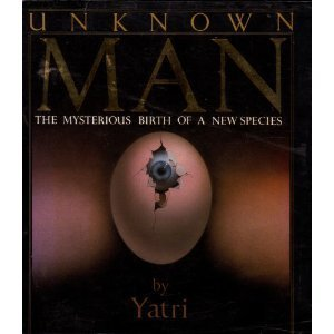 9780671660703: Unknown Man: The Mysterious Birth of a New Species