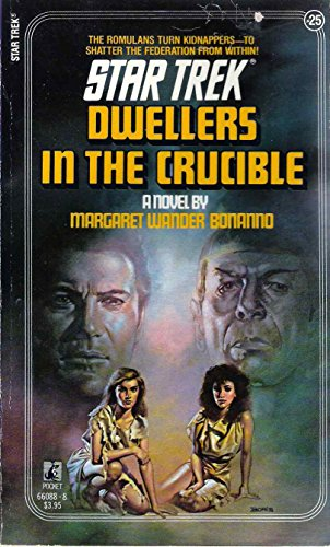 9780671660888: Dwellers in the Crucible (Star Trek, No. 25)