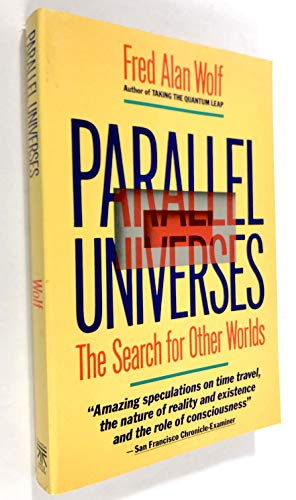 9780671660918: Parallel Universes: The Search for Other Worlds