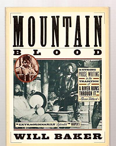 Mountain Blood: Baker, Will