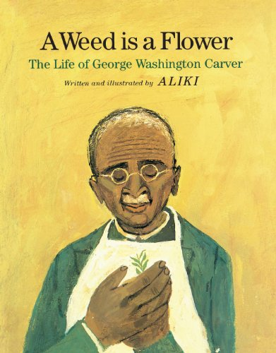 Weed Is a Flower (0671661183) by Aliki