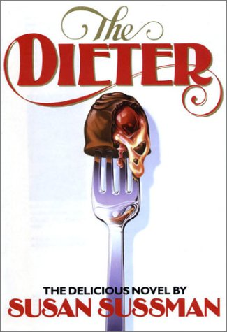 """The Dieter """" Limited First Edition"""": Sussman, Susan"""