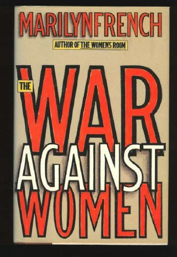 The War Against Women (9780671661571) by Marilyn French