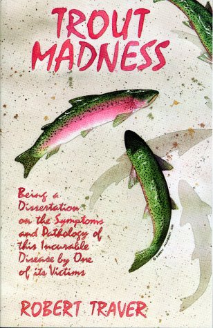 Trout madness robert traver 1960 first edition hardback w jacket.