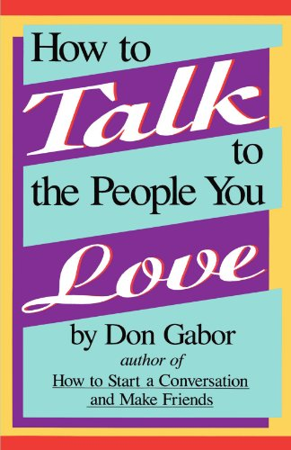 How to Talk to the People You Love: Gabor, Don