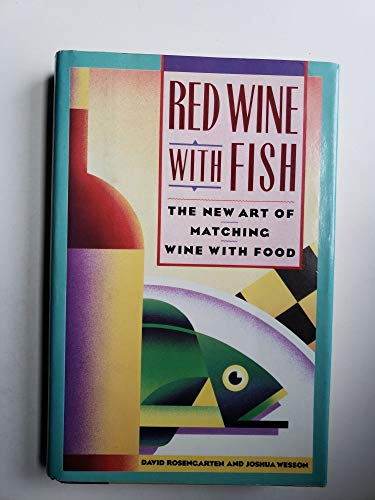 Red wine with fish the new art of matching wine with for Red wine with fish