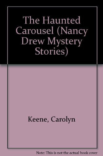 9780671662271: HAUNTED CAROUSEL (NANCY DREW 72) (Nancy Drew Mystery Stories)