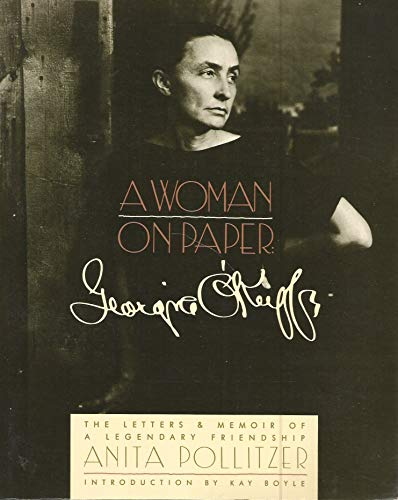 9780671662424: A Woman on Paper : Georgia O'Keefe. The Letters & Memoirs of a Legendary Friendship.