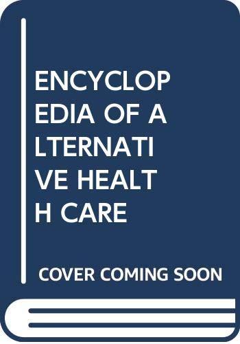 9780671662561: Encyclopedia of Alternative Health Care