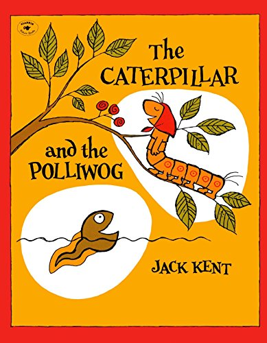 9780671662813: The Caterpillar and the Polliwog