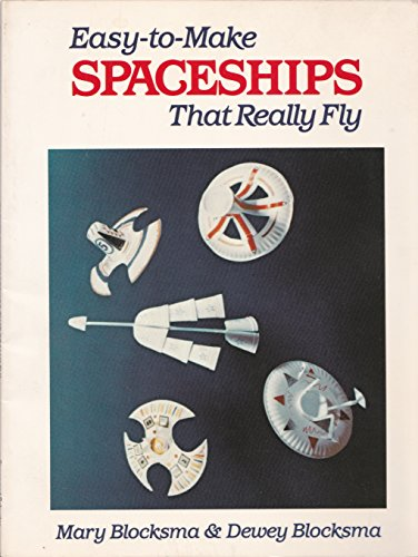 9780671663025: EASY-TO-MAKE SPACESHIPS THAT REALLY FLY (Reading Rainbow Selection 1985)
