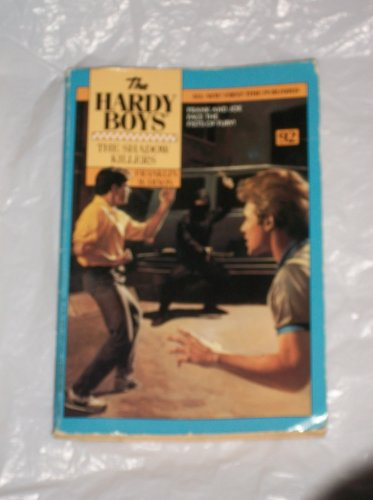 The Shadow Killers (The Hardy Boys #92): Franklin W. Dixon