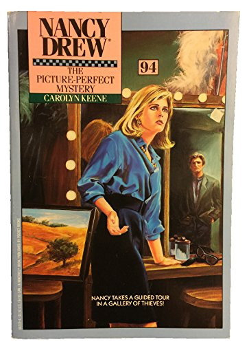 The Picture Perfect Mystery (Nancy Drew #94): Keene, Carolyn
