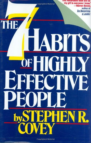 9780671663988: The Seven Habits of Highly Effective People: Restoring the Character Ethic