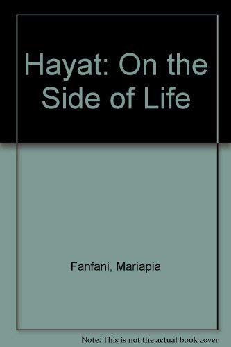 Hayat: On the Side of Life: Mariapia Fanfani