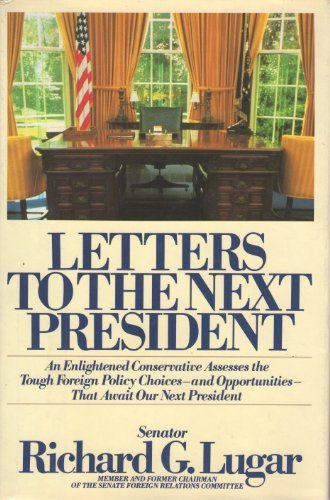 Letters to the Next President: An Enlightened Conservative