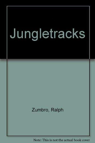 Jungletracks: Zumbro, Ralph;Walker, James