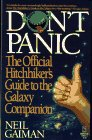 Don't Panic: The Official Hitchhikers Guide to the Galaxy Companion: Neil Gaiman