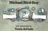 Michael Bird-Boy: dePaola, Tomie