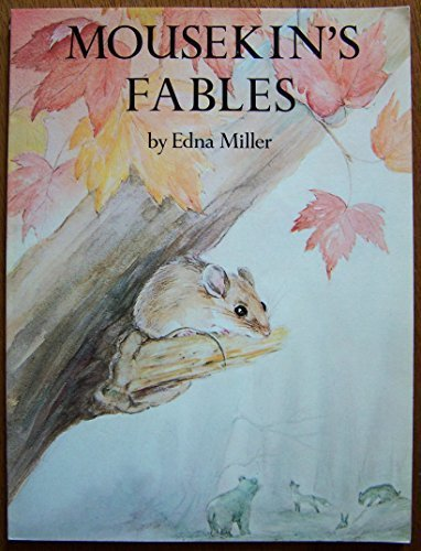 Mousekin's Fables (0671664751) by Edna Miller