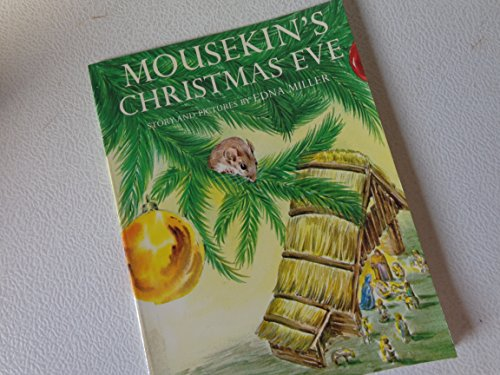 Mousekin's Christmas Eve (9780671664794) by Edna Miller