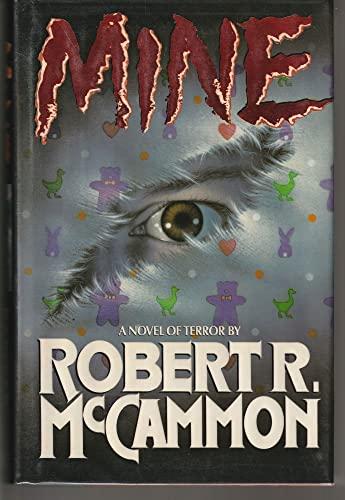 Mine: McCammon, Robert R.