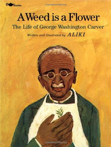 9780671664909: A Weed Is a Flower : The Life of George Washington Carver