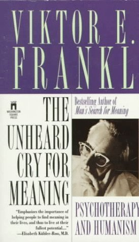 9780671665029: The Unheard Cry for Meaning