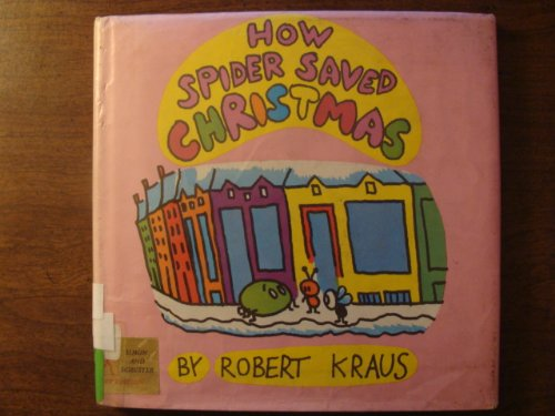 9780671665333: How Spider Saved Christmas
