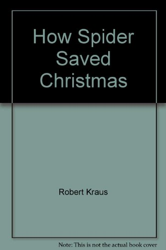 9780671665340: How Spider Saved Christmas