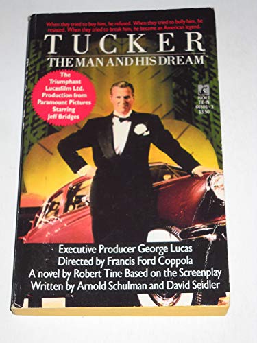 Tucker: The Man and His Dreams Movie Tie-in (9780671665869) by Robert Tine