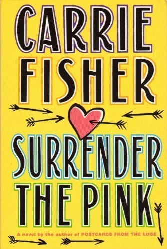Surrender the Pink (First Edition)