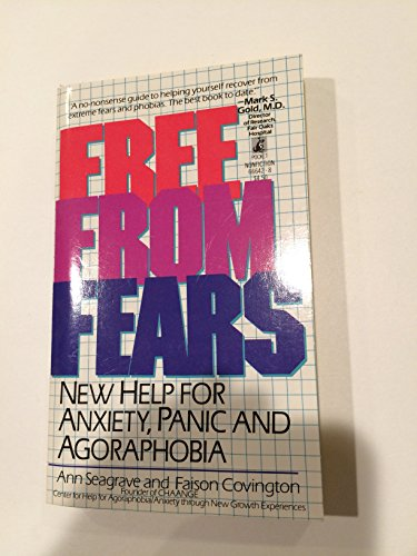 9780671666422: Free from Fears: New Help for Anxiety, Panic & Agorophobia