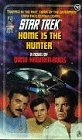 9780671666620: Home is the Hunter (Star Trek, No 52)