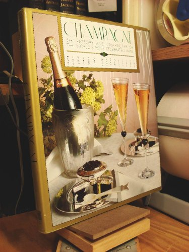 Champagne: The History and Character of the World's Most Celebrated Wine: Sutcliffe, Serena