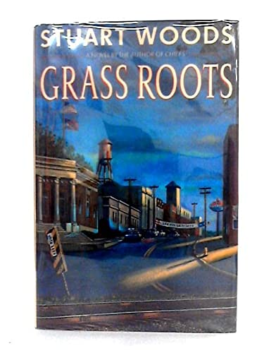 GRASS ROOTS: Stuart Woods