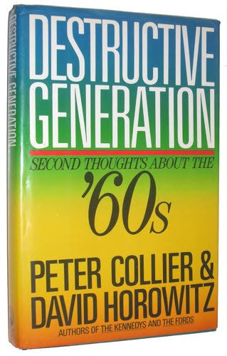 9780671667528: Destructive Generation: Second Thoughts About the 60's