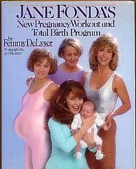 9780671667634: Jane Fonda's New Pregnancy Workout and Total Birth Program