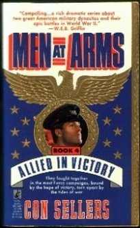 Allied in Victory (Men at Arms, Book: Con Sellers