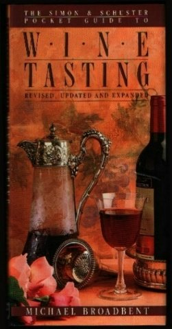 9780671667887: The Simon and Schuster Pocket Guide to Wine Tasting