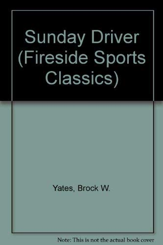 9780671668266: Sunday Driver (Fireside Sports Classics)