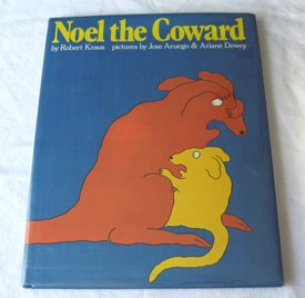 Noel the Coward [Sep 01, 1988] Robert: Robert Kraus; Jose