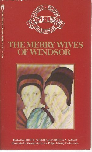 The Merry Wives of Windsor (The Folger Library General Reader's Shakespeare): Shakespeare, ...
