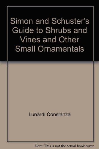 9780671669324: Simon & Schuster's guide to shrubs and vines and other small ornamentals