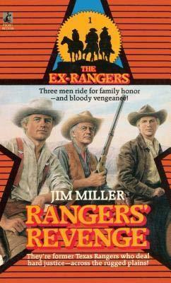 The Ex-Rangers #1: Rangers' Revenge: Miller, Jim