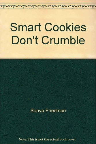 9780671669485: Smart Cookies Don't Crumble