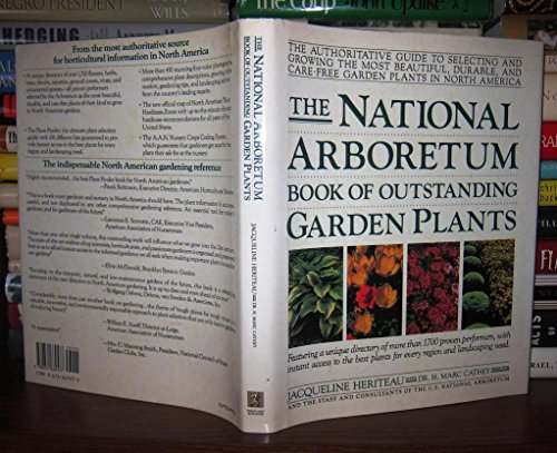 9780671669577: The National Arboretum Book of Outstanding Garden Plants: The Authoritative Guide to Selecting and Growing the Most Beautiful, Durable, and Carefree