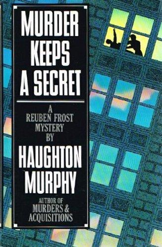 Murder Keeps a Secret: A Reuben Frost Mystery: Murphy, Haughton