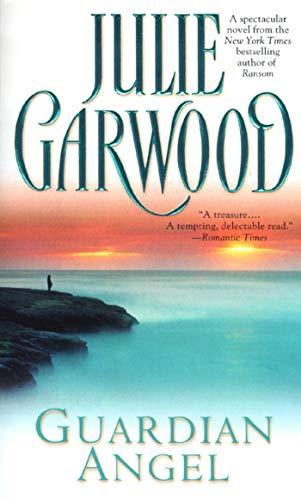 Guardian Angel: Garwood, Julie
